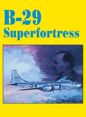 B-29 Superfortress, St. John, Philip  -etal.