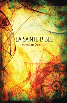 Image for French Bible - PB: La Sainte Bible Version Semeur (French Edition)