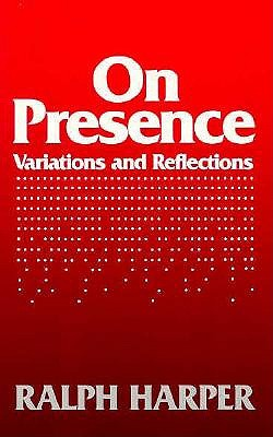 Image for On Presence: Variations and Reflections
