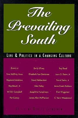 Image for THE PREVAILING SOUTH  Life and Politics in a Changing Culture