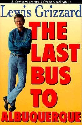 Image for The Last Bus to Albuquerque
