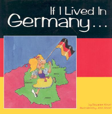 Image for If I Lived in Germany ...