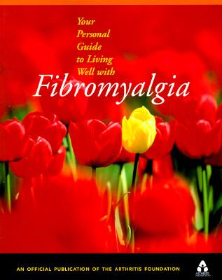 Image for YOUR PERSONAL GUIDE TO LIVING WELL WITH FIBROMYALGIA