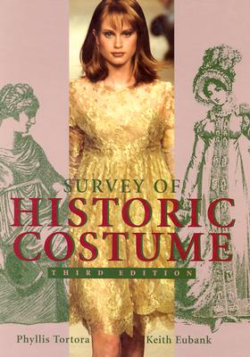 Image for Survey of Historic Costume: A History of Western Dress