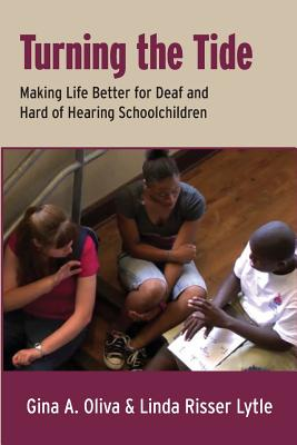 Image for Turning the Tide: Making Life Better for Deaf and Hard of Hearing Schoolchildren