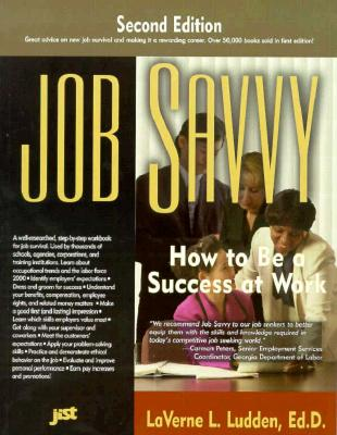 Image for Job Savvy: How to Be a Success at Work