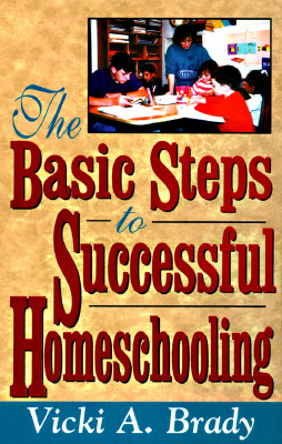 Image for The Basic Steps to Successful Homeschooling