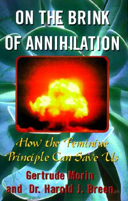 Image for On the Brink of Annihilation: How the Feminine Principle Can Save Us