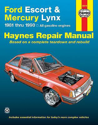 FORD ESCORT & MERCURY LYNX 1981 THRU 1990 AUTOMOTIVE REPAIR GUIDE, AHLSTRAND & HAYNES