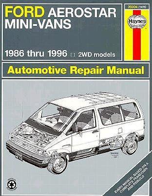 Image for Ford Aerostar Mini-Vans 1986-96 Wheel Drive Models (Haynes Automotive Repair Manual Series)