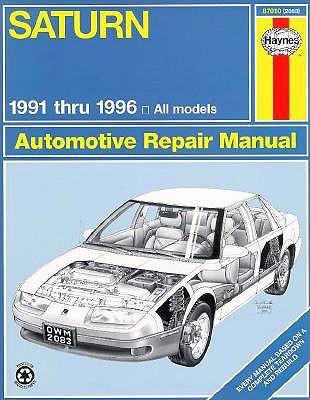 Image for Saturn All Models: 1991-1996 (Haynes automotive repair manual series)
