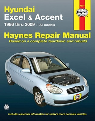 Image for Hyundai Excel & Accent 1986-2009 All Models  (43015) Haynes Automotive Repair Manual