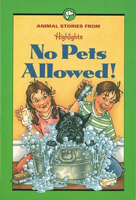 Image for No Pets Allowed!: And Other Animal Stories (Highlights for Children)