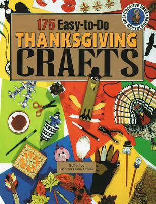 Image for 175 Easy-To-Do Thanksgiving Crafts (Creative Uses for Recyclables)
