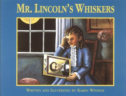 Mr. Lincoln's Whiskers, Karen B. Winnick