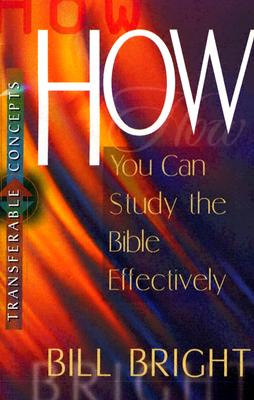 Image for How You Can Study the Bible Effectively (Transferable Concepts)(Pamphlet)