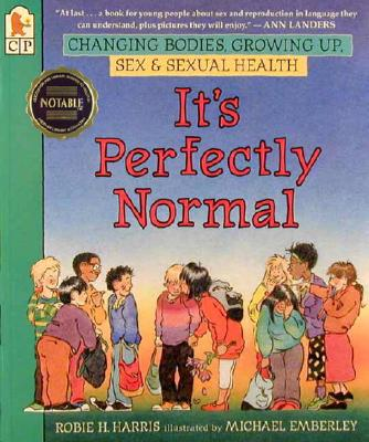 It's Perfectly Normal: Changing Bodies, Growing Up, Harris, Robie H.