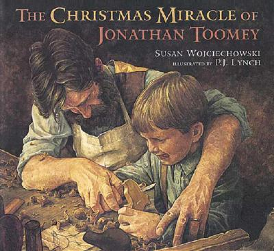The Christmas Miracle of Jonathan Toomey (Christmas Miracle of Jon Toome), SUSAN WOJCIECHOWSKI