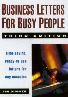 Image for Business Letters for Busy People: Time-Saving, Ready-To-Use Letters for Any Occasion