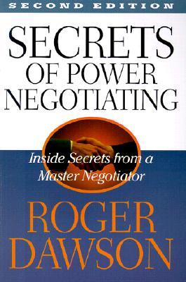 Image for Secrets of Power Negotiating: Inside Secrets from a Master Negotiator