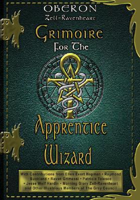 Grimoire for the Apprentice Wizard, Zell-Ravenheart, Oberon
