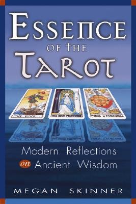 Image for Essence of the Tarot: Modern Reflections on Ancient Wisdom