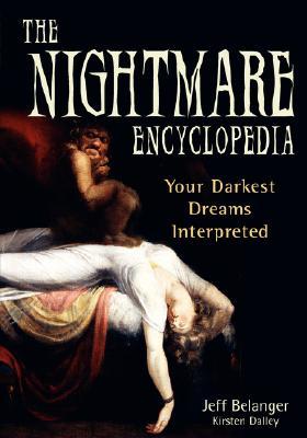 The Nightmare Encyclopedia, Kirsten Dalley, Jeff Belanger