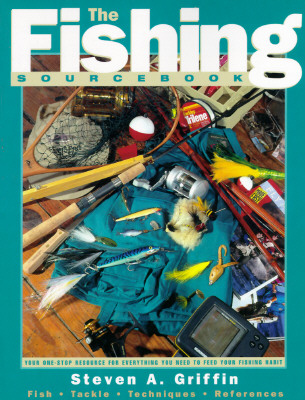 Image for The Fishing Sourcebook: Your One-Stop Resource for Everything You Need to Feed Your Fishing Habit