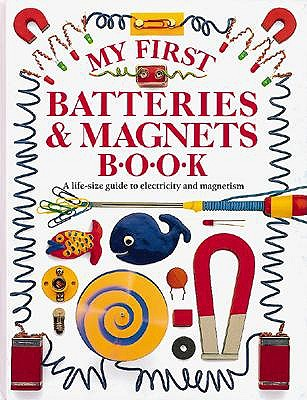 Image for MY FIRST BATTERIES & MAGNETS BOOK