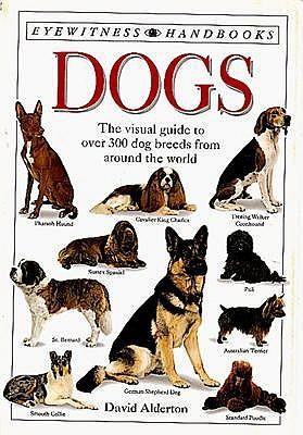Dogs (Eyewitness Handbooks), Alderton, David