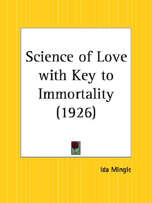 Image for Science of Love with Key to Immortality