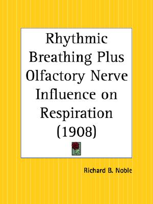 Image for Rhythmic Breathing Plus Olfactory Nerve Influence on Respiration