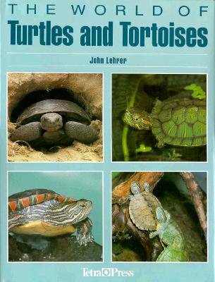 Image for The World of Turtles and Tortoises