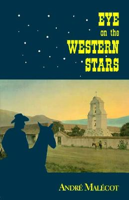 Image for EYE ON THE WESTERN STARS : A N