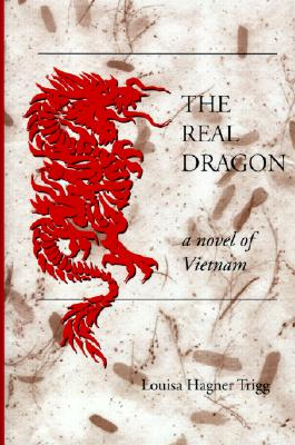 Image for The Real Dragon : A Novel of Viet Nam