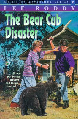 Image for The Bear Cub Disaster (D.J. Dillon Adventure Series #2)