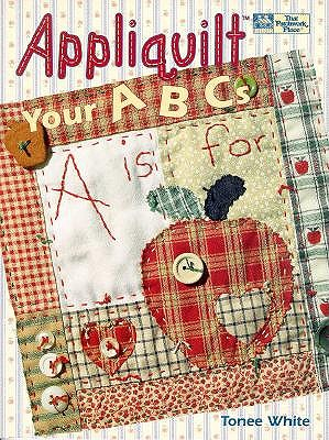 Image for Appliquilt Your ABCs (That Patchwork Place)