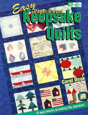 Image for Easy Paper-Pieced Keepsake Quilts : 72 New Blocks
