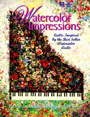 Image for Watercolor Impressions: Quilts Inspired by the Bestseller Watercolor Quilts