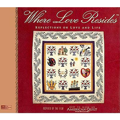 Image for WHERE LOVE RESIDES: Reflections on Love and Life