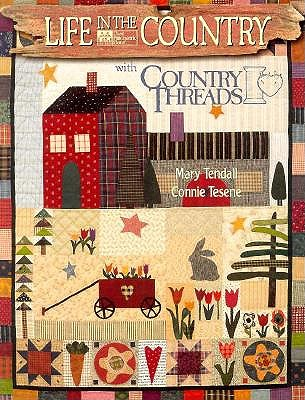 Image for Life in the Country With Country Threads