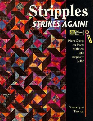 Image for Stripples Strikes Again!: More Quilts to Make With the Bias Stripper Ruler