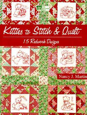 Image for Kitties to Stitch & Quilt: 15 Redwork Designs