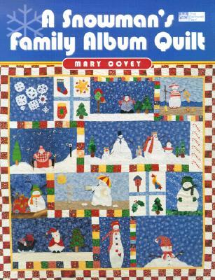 Image for A Snowman's Family Album Quilt (That Patchwork Place)