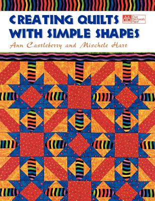 Image for CREATING QUILTS WITH SIMPLE SHAPES