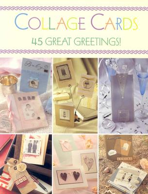 Image for Collage Cards: 45 Great Greetings