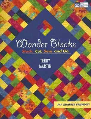 Image for Wonder Blocks: Stack, Cut, Sew, and Go