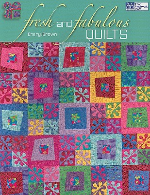 Image for Fresh and Fabulous Quilts