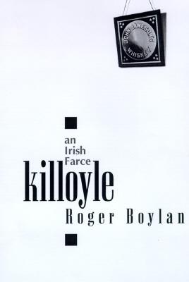 Image for Killoyle : An Irish Farce