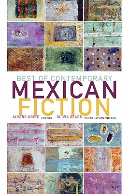 Image for Best of Contemporary Mexican Fiction